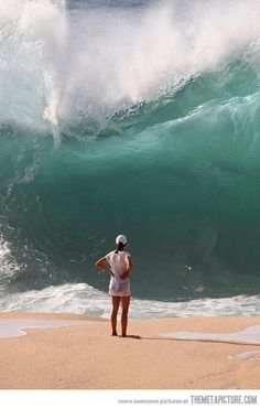 Come at me, wave…