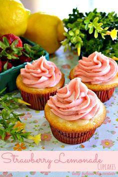 Lady Behind The Curtain - Strawberry Lemonade Cupcakes
