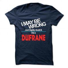 DUFRANE - #diy gift #shirt prints. ORDER NOW => https://www.sunfrog.com/Camping/DUFRANE-143091901-Guys.html?60505