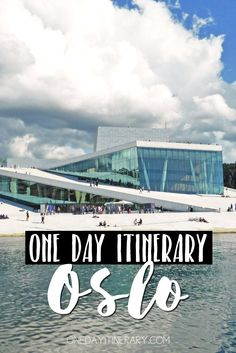 Oslo, Norway - One day itinerary