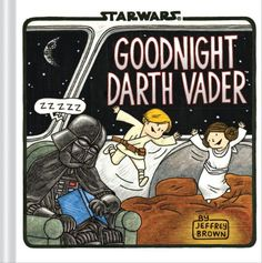 Goodnight Darth Vader   Jeffrey Brown http://www.amazon.co.jp/dp/1452128308/ref=cm_sw_r_pi_dp_5WQhub1DFR7NH