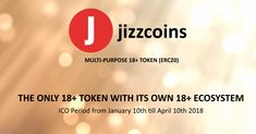 Jizzcoins JCN a multi-purpose 18+ token (ERC20) with its own ecosystem, has launched its ICO and invites crypto enthousiasts to participate in bringing the blockchain to the world of webcams.