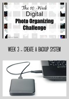 Week 3 – Create a Backup System {Digital Photo Organizing Challenge}
