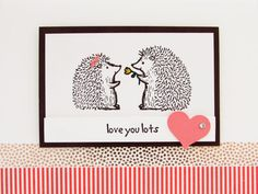 Love you lots-Stampin' Up!