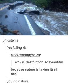 You go nature | tumblr funny