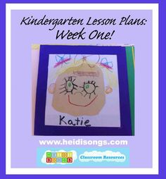 #Kindergarten Lesson Plans, Week One:  how Heidi runs her class during the first week of school.