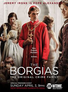 The Borgias - Season 1 The series follows the rise of the Borgia family to the pinnacle of the Roman Catholic Church and their struggles to maintain their grip on power.