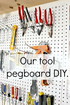 A tool pegboard for the garage. Awesome DIY organization in our garage. It was easier than we thought it would be! Who thought tools could look so nice when they are organized!
