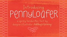 Introducing PennyLoafer