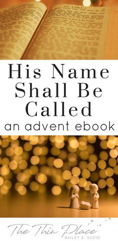 A free advent devotional on the names of jesus prepare your his name shall be called an advent devotional the thin place fandeluxe Epub