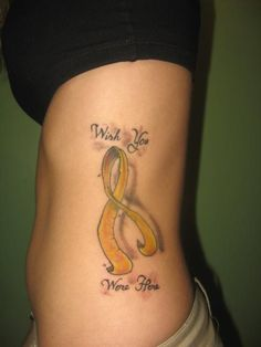 Yellow ribbon can be for both Cancer and Suicide...the only 2 types of loss I've know in my life so this tattoo could cover all those I have lost so far (4 in 3 years )