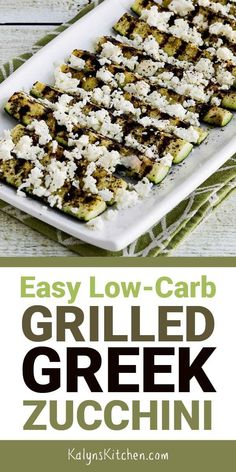 Easy Low-Carb Grilled Greek Zucchini Easy Low-Carb Grilled Greek Zucchini might become your new favorite way to cook zucchini, and we made this on a Stove-Top Grill Pan so you can even make it when it's not grilling weather! Keto Side Dishes, Vegetable Dishes, Side Dish Recipes, Vegetable Recipes, Low Carb Recipes, Diet Recipes, Vegetarian Recipes, Cooking Recipes, Healthy Recipes