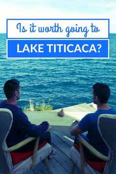 is it worth going to lake titicaca