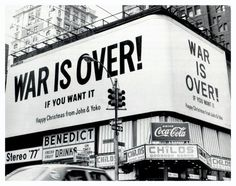 In 1969 John Lennon and Yoko Ono rented billboards and posters in eleven cities around the world in protest of the Vietnam War. These billboards would later be the inspiration for Happy Xmas (War Is Over) release in Owl City, John Lennon Canciones, Helsinki, John Lennon Yoko Ono, Art Public, Encouragement, Give Peace A Chance, Cecile, Christmas Past