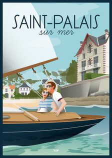 Affiche Saint Palais sur Mer- Voilier - DOZ affiches vintage - Train travels in the Worlds Illustrations Vintage, Art Deco Illustration, Travel Illustration, Surf Vintage, Plan Ville, Road Trip France, City Landscape, Vintage Travel Posters, Travel List