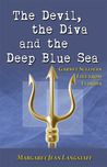 The Devil, the Diva and the Deep Blue Sea by Margaret Jean Langstaff My rating: 5 of 5 stars The Devil, The Diva and The Deep Blue Sea is a Garnet Sullivan mystery set in and around Punta Bella in ...