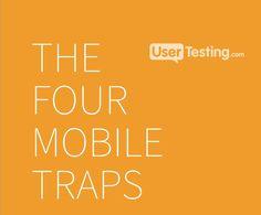 Conheça os principais erros cometidos por desenvolvedores de aplicativos e sites mobile em um e-book cheio de dicas e insights estratégicos (em inglês).    Para baixar: http://downloads.usertesting.com/white_papers/The-Four-Mobile-Traps.pdf