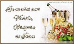 La multi ani  Vasile, Grigore si Ioan