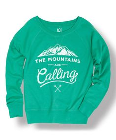 Another great find on #zulily! Jade 'Mountains Are Calling' Slouchy Sweatshirt #zulilyfinds