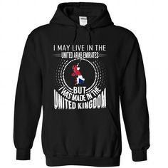 I May Live in the United Arab Emirates But I Was Made i - #gift for men #bestfriend gift. CHECK PRICE => https://www.sunfrog.com/States/I-May-Live-in-the-United-Arab-Emirates-But-I-Was-Made-in-the-UK-V5-dcjqlutafz-Black-Hoodie.html?68278