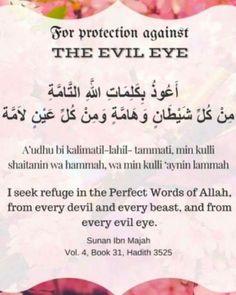 For Protection Against. Duaa Islam, Islam Hadith, Islam Quran, Alhamdulillah, Beautiful Islamic Quotes, Islamic Inspirational Quotes, Dua For Evil Eye, Get Well Prayers, English Prayer