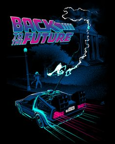 "Back to the Future (US by Nico Bascuñán ""If my calculations are correct when this baby hit. Movie Poster Art, Poster S, Film Posters, Digital Foto, Future Wallpaper, Bttf, Retro Waves, Photo Wall Collage, Retro Aesthetic"