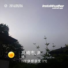 おはよーございます天気は下り坂の予報です  #gunma #takasaki #群馬県 #高崎市 #みんなのIT #なみぶたどっとねっと #namibuta