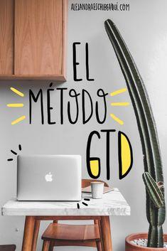El mejor método de organización: el método GTD The best method of organization that exists and has changed my life: the well-known GTD method. Job, courses, tips & ideas