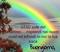 Italian Greetings, Italian Memes, My Lord, Good Morning, Google, Northern Lights, Prayers, Faith, Travel
