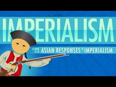 Asian Responses to Imperialism: Crash Course World History #213 - YouTube