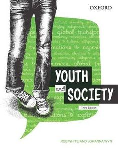 Youth And Society : Third Edition - Rob White
