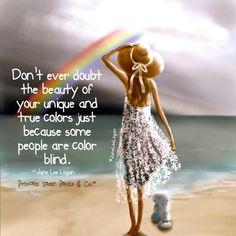 .... unique and true colors