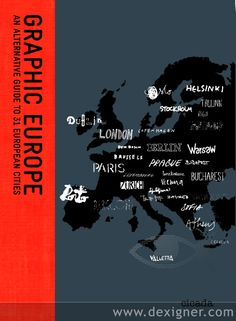 Graphic Europe An Alternative Guide to 31 European Cities