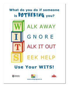 What do you do if someone is bothering you? Use your WITS!