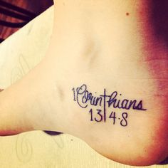 I would get this tattoo...different placement 1 Corinthians 13:4-8