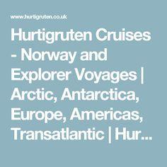 Hurtigruten Cruises - Norway and Explorer Voyages | Arctic, Antarctica, Europe, Americas, Transatlantic  | Hurtigruten UK