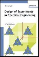 Design of Experiments in Chemical Engineering: A Practical Guide is Written by Zivorad R. Lazic. http://chemistry.com.pk/books/design-of-experiments-in-chemical-engineering/