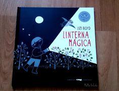 """""""Linterna Mágica"""" de Lizi Boyd Libros del Zorro Rojo. Reseña de este gran álbum ilustrado y 4 juegos tras la lectura ¡la oscuridad es tan divertida!"""