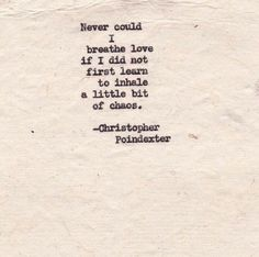 christopher poindexter quotes | Christopher Poindexter | Awesome Quote