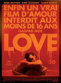 """Gaspar Noe's """"Love"""" 2015 Promise me we protect each other!"""