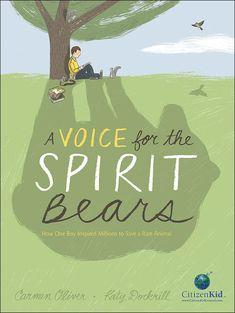 A Voice for the Spirit Bears: How One Boy Inspired Millio. Books About Kindness, Funny Books For Kids, Jackson Life, Kids Book Club, Spirit Bear, Global Awareness, Bookshelves Kids, Science Curriculum, Animal Habitats