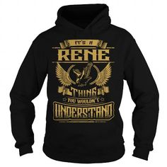 I Love RENE RENEYEAR RENEBIRTHDAY RENEHOODIE RENENAME RENEHOODIES  TSHIRT FOR YOU T shirts