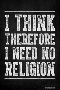 Religion Causes Harm. likes · 286 talking about this. religion is awesome. God loves you very much. Faith is important to your growth. I only post these atheist memes , to root out the sinners. Losing My Religion, Anti Religion, Religion Memes, Atheist Quotes, Les Religions, Just In Case, Christianity, Quotations, Me Quotes