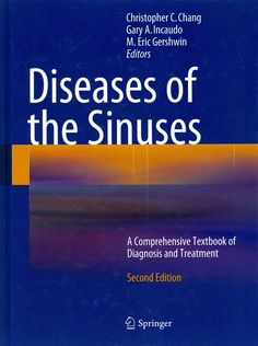 Diseases of the Sinuses: A Comprehensive Textbook of Diagnosis and Treatment