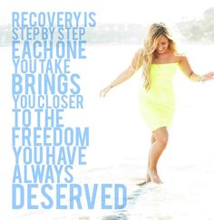 Demi Lovato. My quote on recovery.