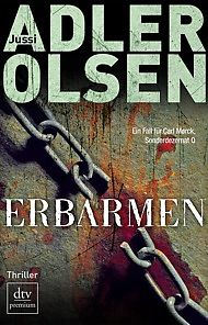 Jussi Adler-Olsen - Erbarmen....ein genialer Schreiber !!!!