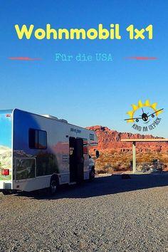 USA-Reise: Mit Wohnmobil durch Amerika reisen - ein Roadtrip-Traum. Doch was kommt auf euch zu? Tipps und Informationen rund um die erste Wohnmobilanmietung in den USA.