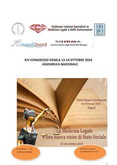 Studio Legale Buonomo - Diritto Previdenziale ed Assistenziale: XIV Congresso SISMLA 13 e 14 ottobre 2016 - Assemb...