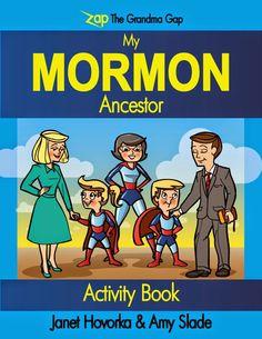 Zap the Grandma Gap: My Mormon Ancestor Activity Book