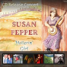 Susan Pepper: Hollerin Girl (Ballad Records) -- TD